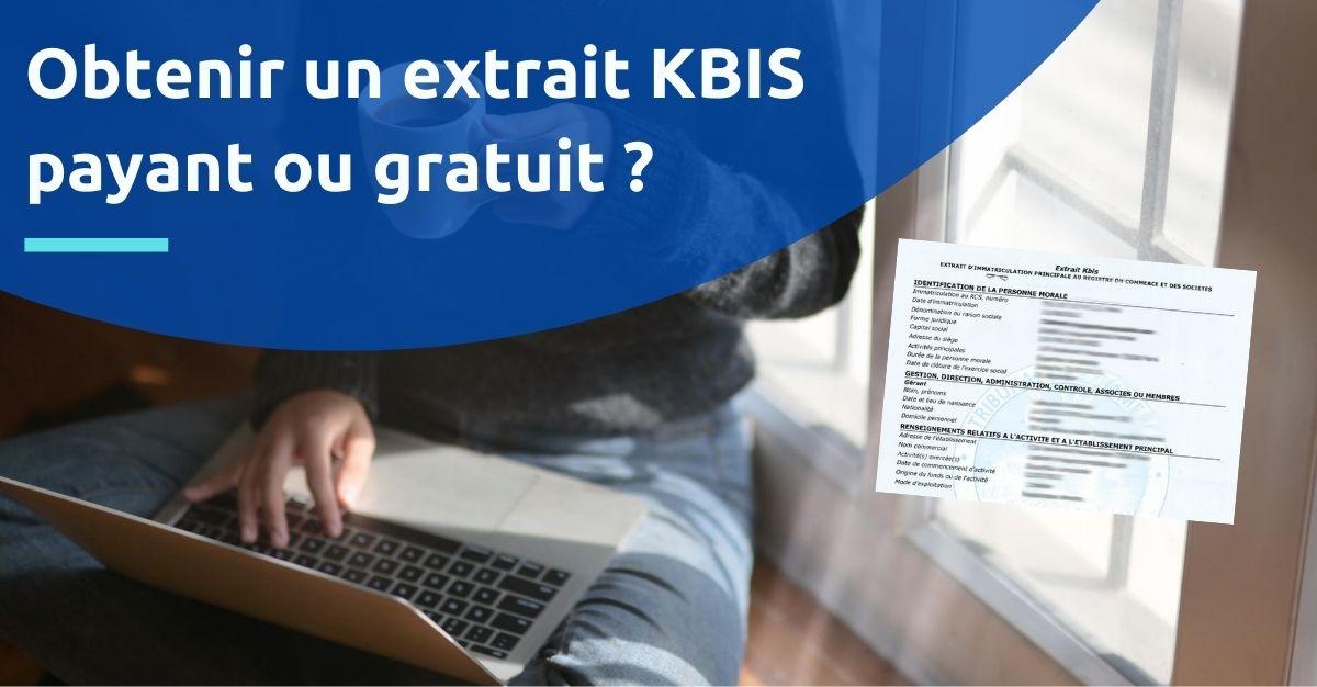 extrait kbis payant ou gratuit