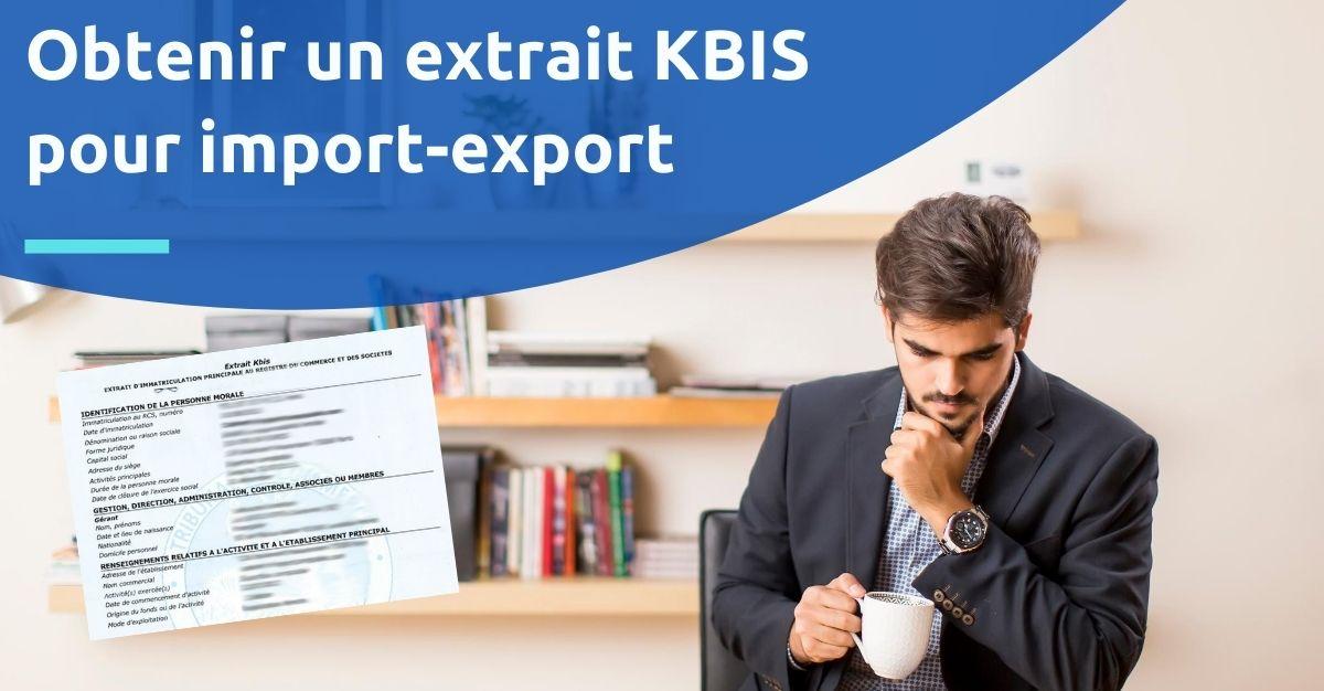 extrait kbis import export