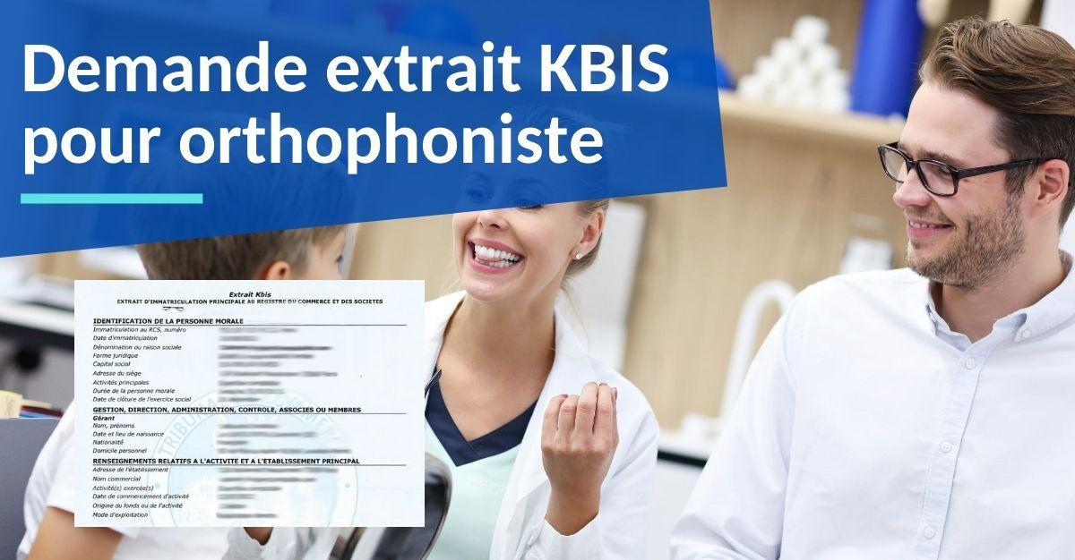 extrait kbis pour orthophoniste
