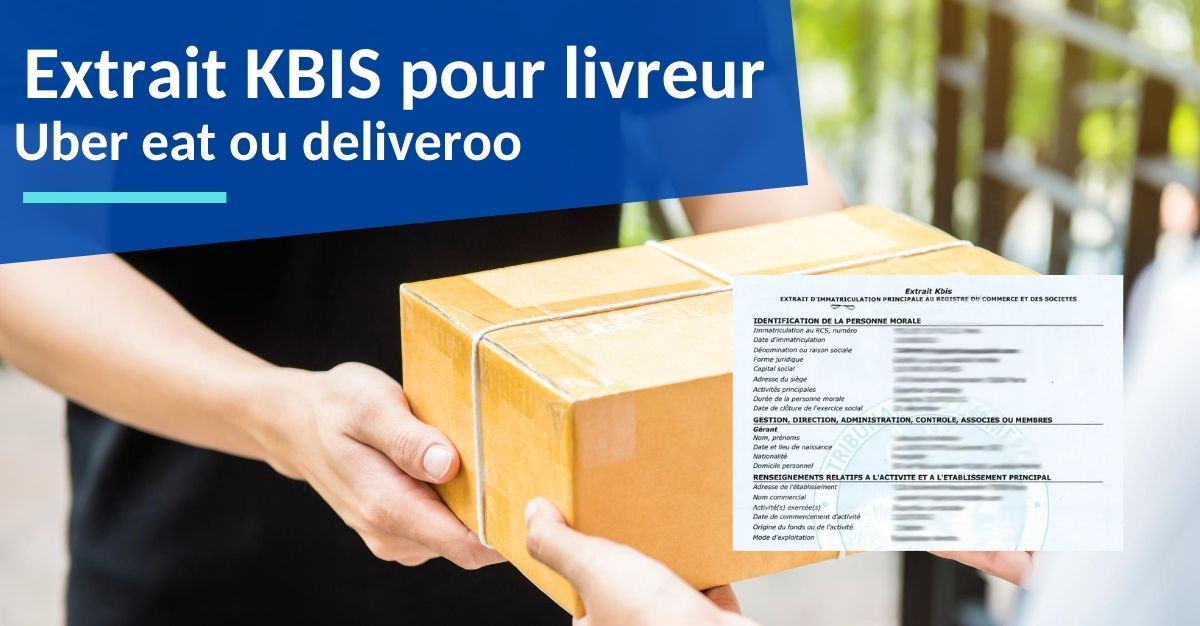 kbis pour livreur uber eat deliveroo