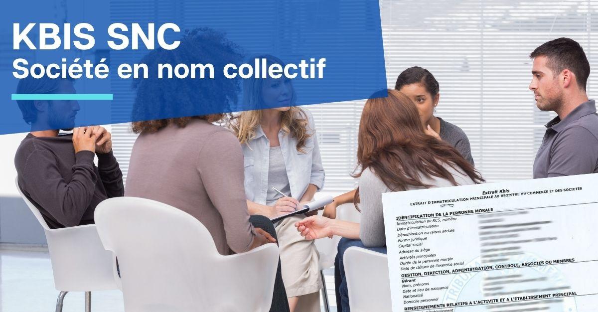 KBIS SNC société en nom collectif