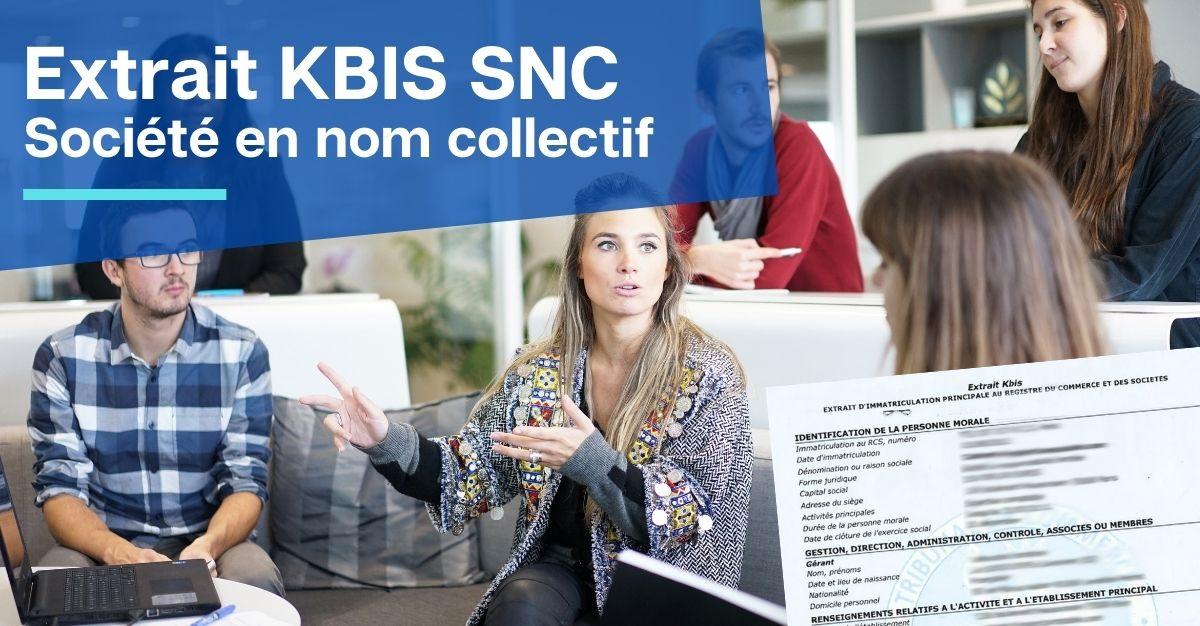 Extrait KBIS SNC société en nom collectif