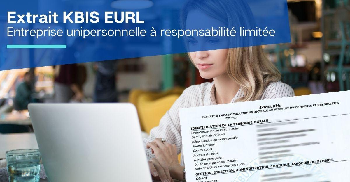 KBIS EURL Entreprise unipersonnelle à responsabilité limitée