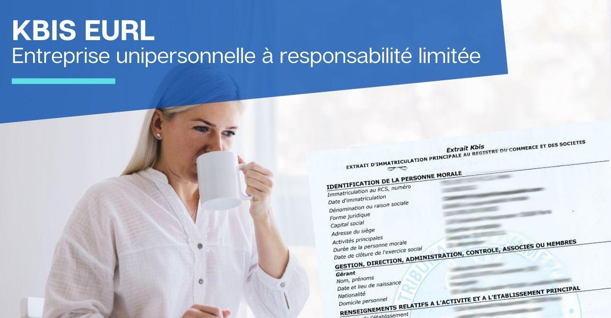 Extrait KBIS EURL Entreprise unipersonnelle à responsabilité limitée