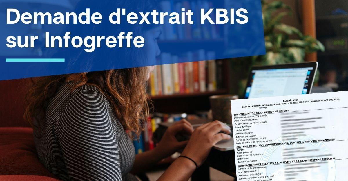 demande d'extrait KBIS infogreffe