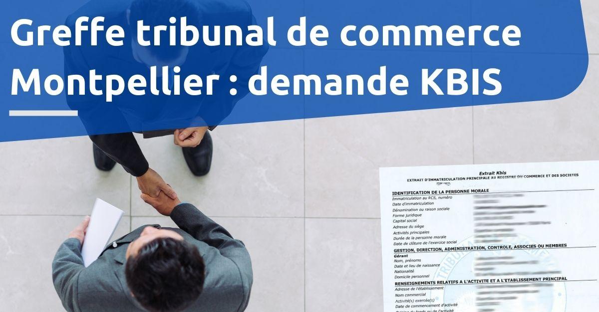 Greffe tribunal de commerce Montpellier kbis