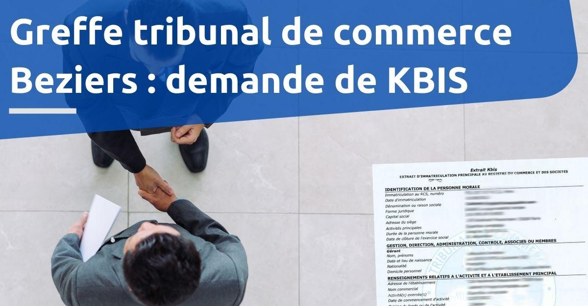 Greffe tribunal de commerce Beziers KBIS