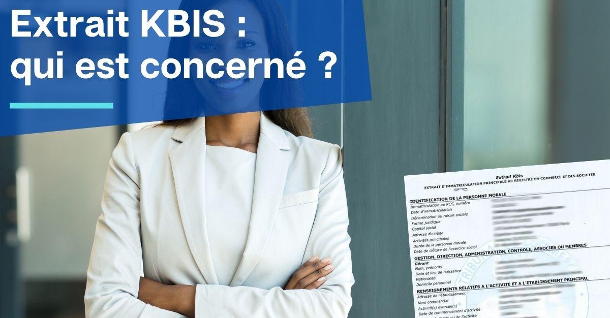 extrait KBIS pour qui ?