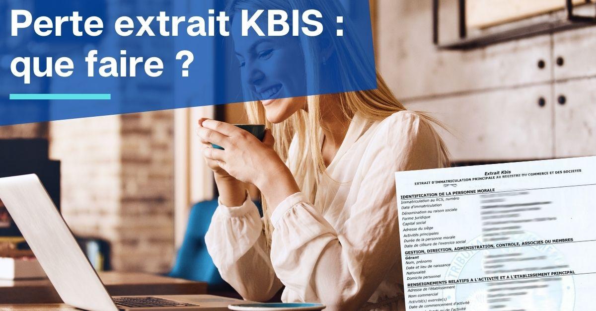 Perte extrait KBIS
