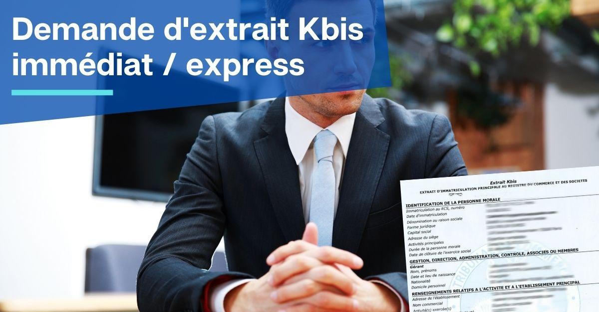 demande d'extrait KBIS immédiat express