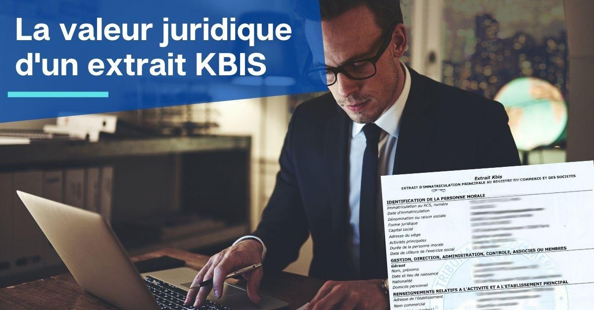 valeur juridique extrait KBIS