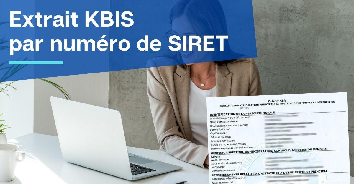 extrait KBIS par numéro de SIRET