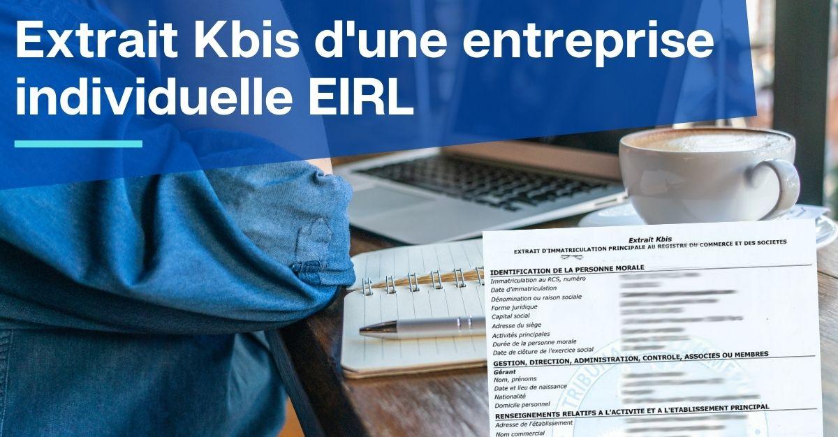 Extrait Kbis d'une entreprise individuelle EIRL