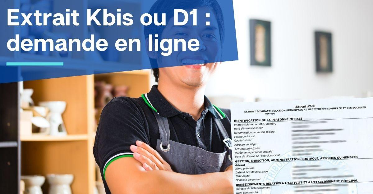 extrait kbis ou d1