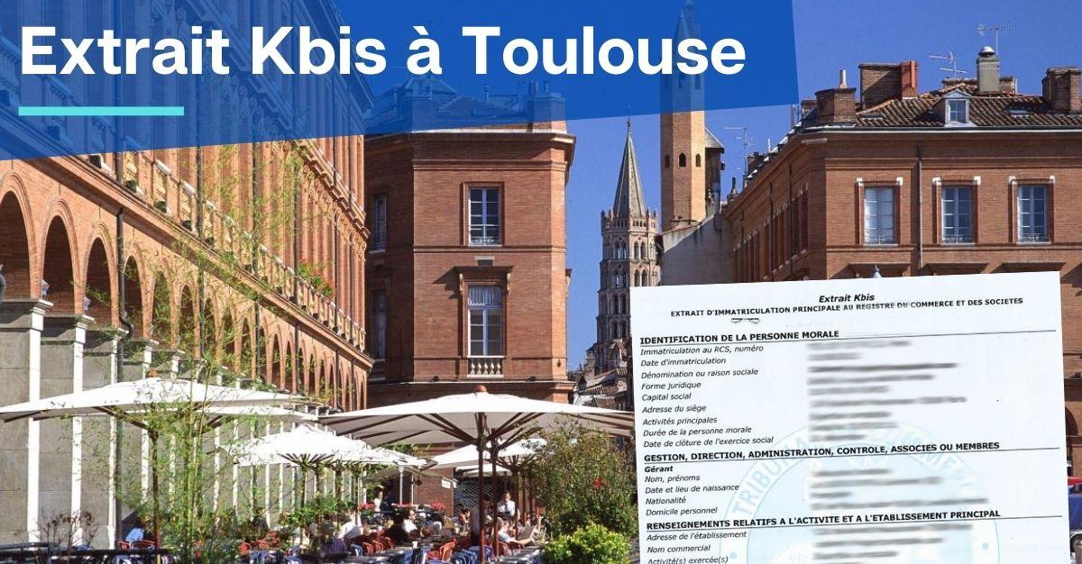Extrait Kbis à Toulouse