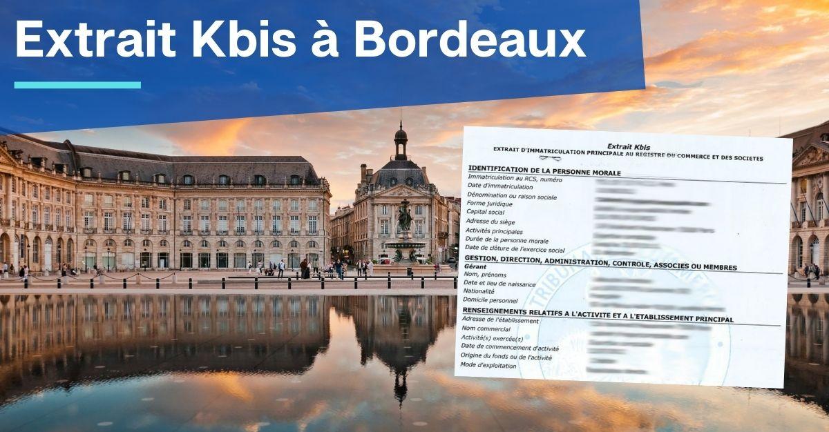 Extrait Kbis à Bordeaux