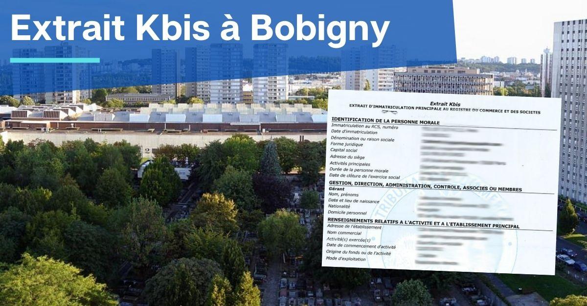 Extrait Kbis à Bobigny