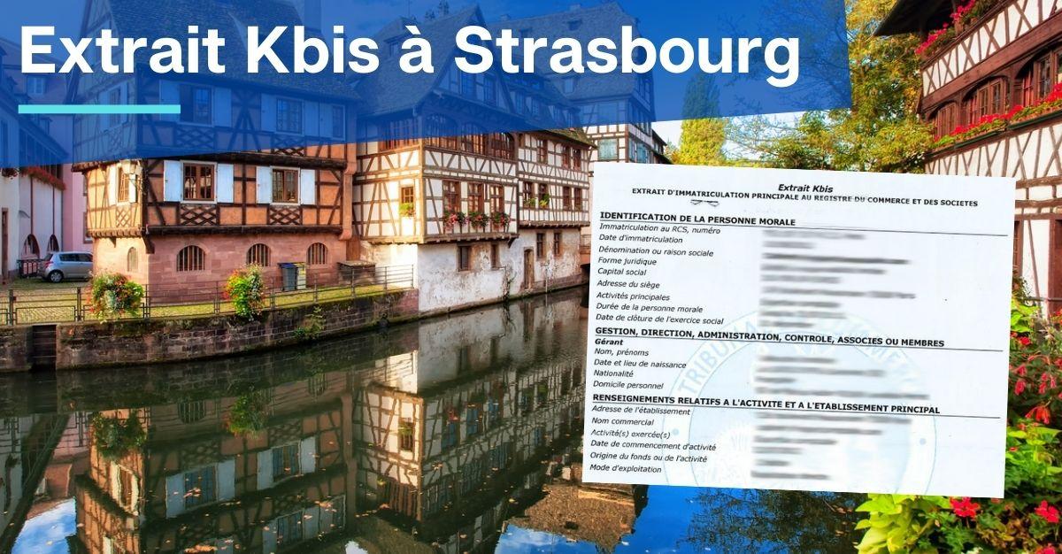 Extrait Kbis à Strasbourg : comment l'obtenir ?