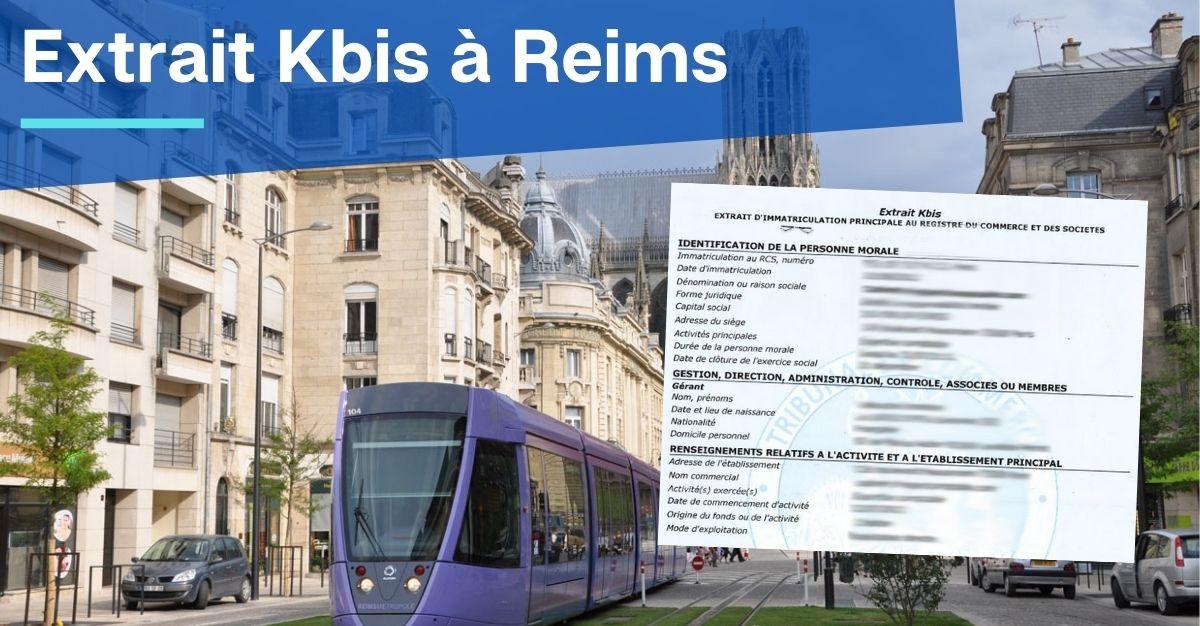 Extrait Kbis à Reims : quelle est la procédure ?
