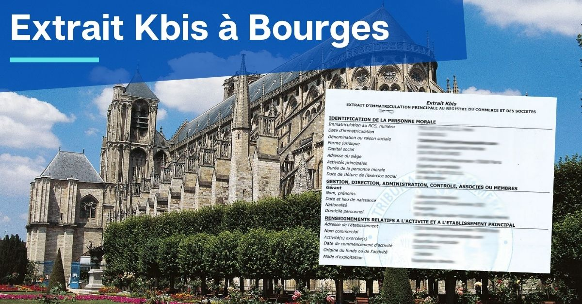 Extrait Kbis à Bourges