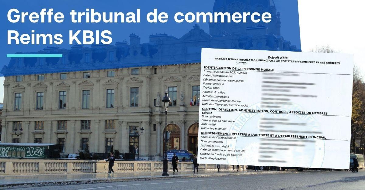 Greffe tribunal de commerce Reims KBIS