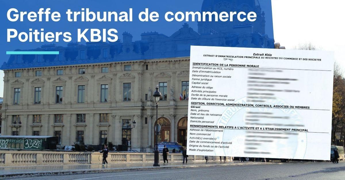 Greffe tribunal de commerce Poitiers KBIS