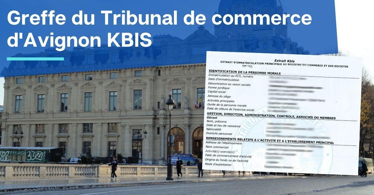 Greffe du Tribunal de commerce d'Avignon KBIS