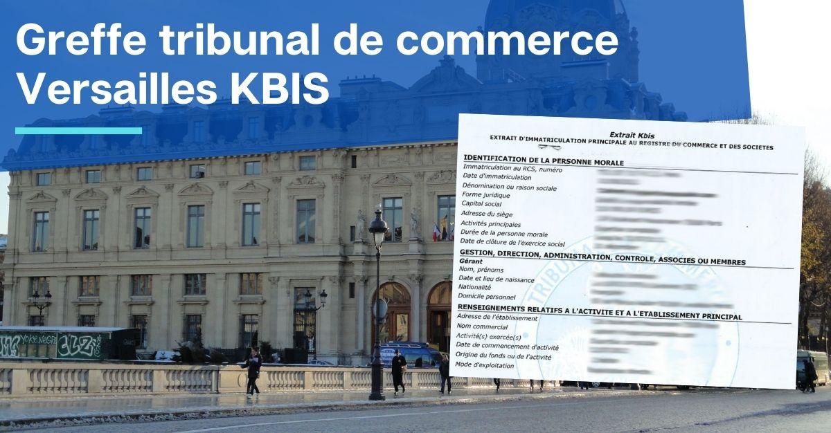 Greffe tribunal de commerce Versailles KBIS