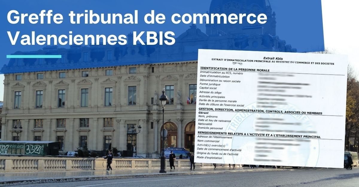 Greffe tribunal de commerce Valenciennes KBIS