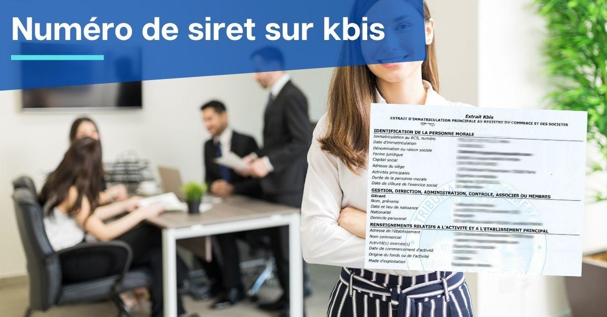 Numéro de SIRET sur extrait KBIS
