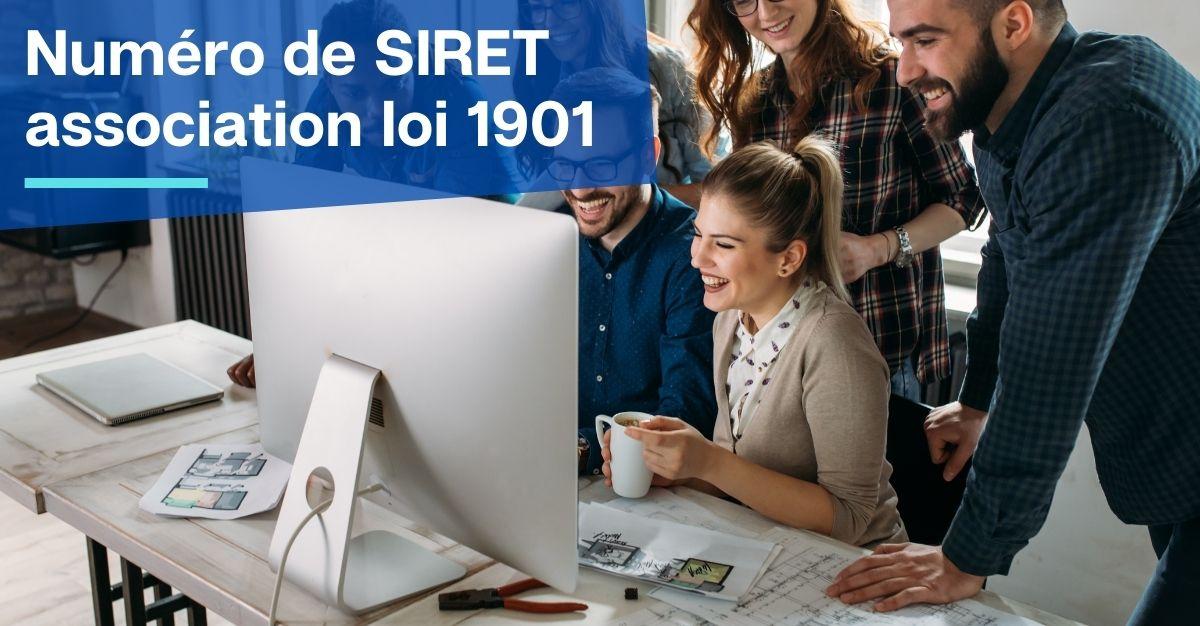 Numéro de SIRET association loi 1901