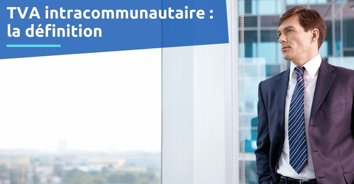 tva intracommunautaire définition