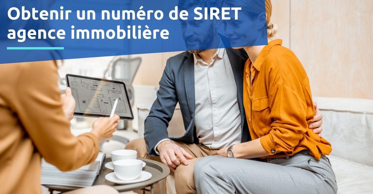Obtenir numéro de SIRET agence immobilière