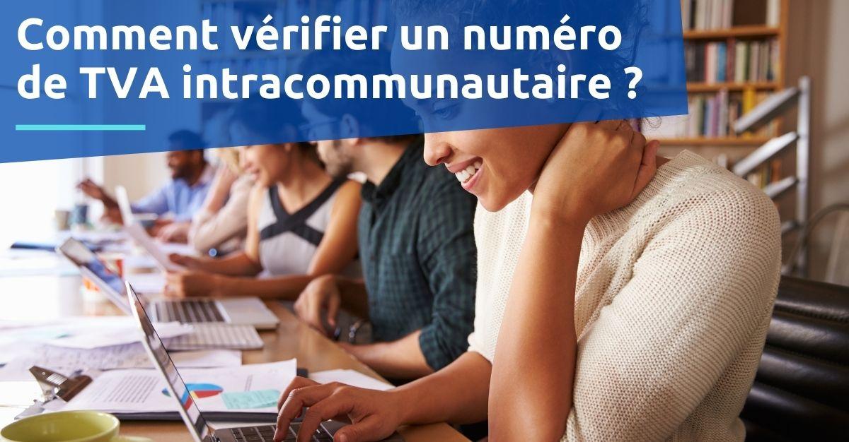 Comment vérifier un numéro de TVA intracommunautaire