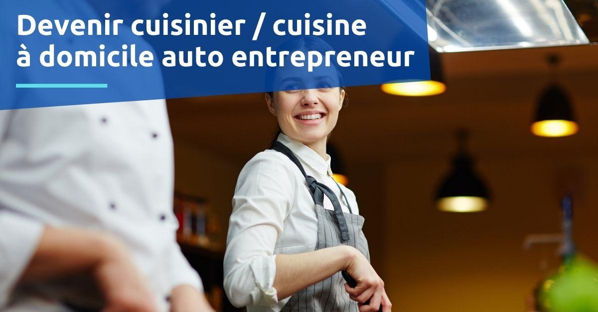 Devenir cuisinier  cuisine a domicile auto entrepreneur