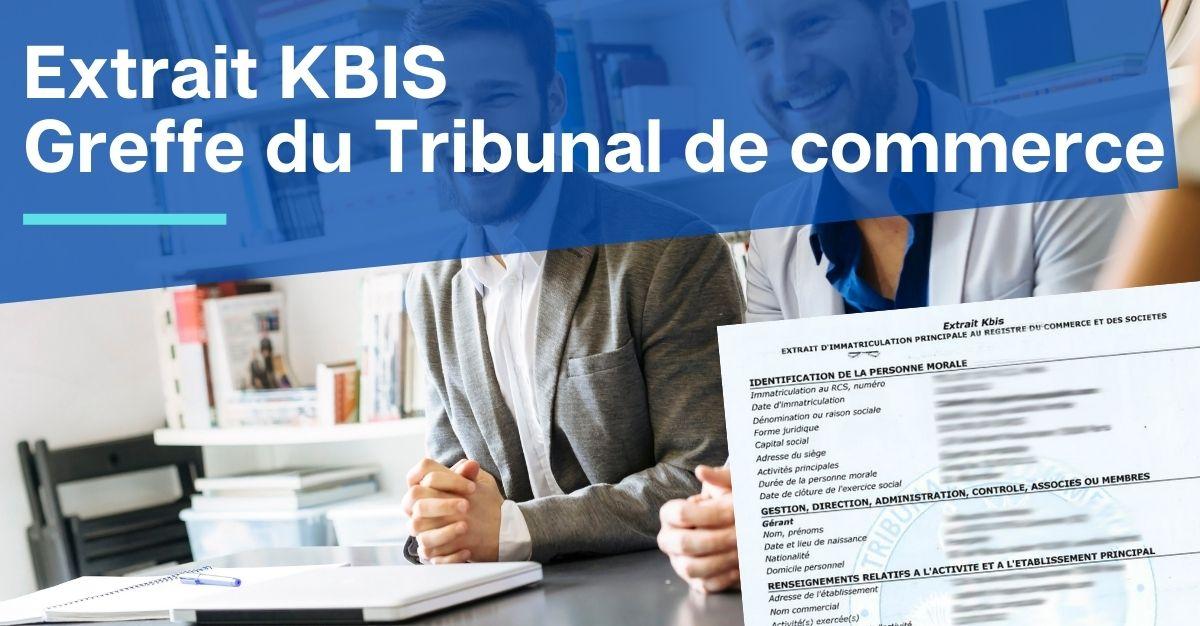 extrait KBIS greffe du tribunal de commerce