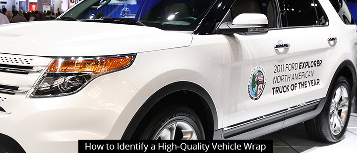 How to Identify a High-Quality Vehicle Wrap