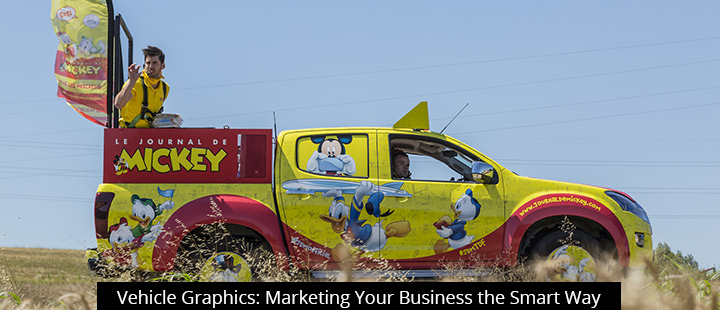 Vehicle Graphics: Marketing Your Business the Smart Way
