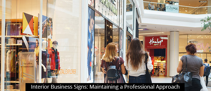 Interior Business Signs: Maintaining a Professional Approach