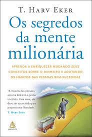 03 - Os Segredos da mente milionária