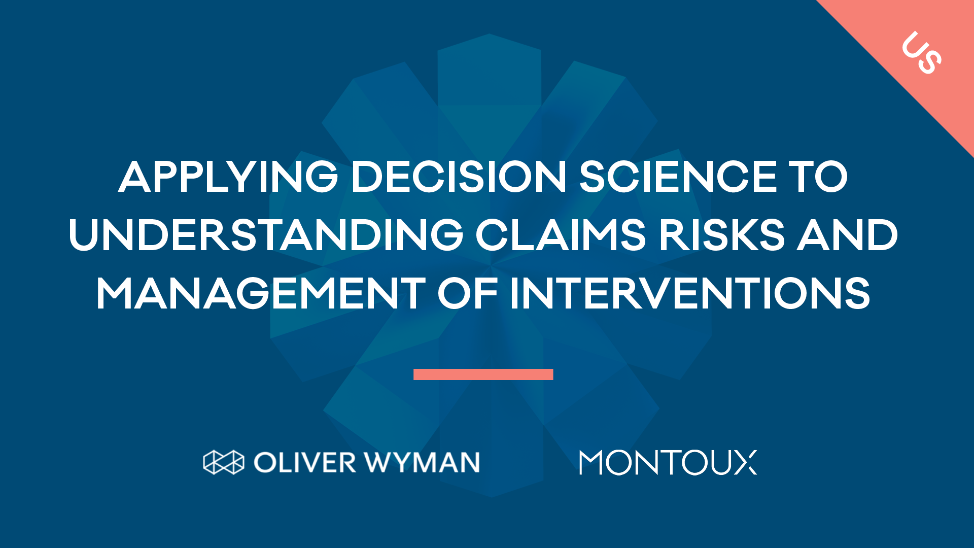 Applying Decision Science to understanding claims risks and management of interventions