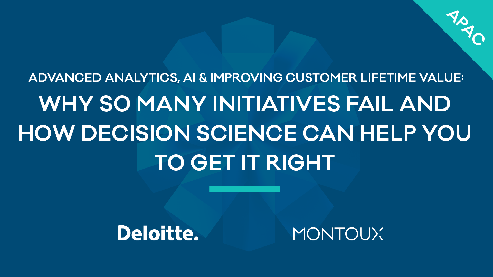 Advanced analytics, AI & improving customer lifetime value: Why so many initiatives fail and how Decision Science can help you to get it right