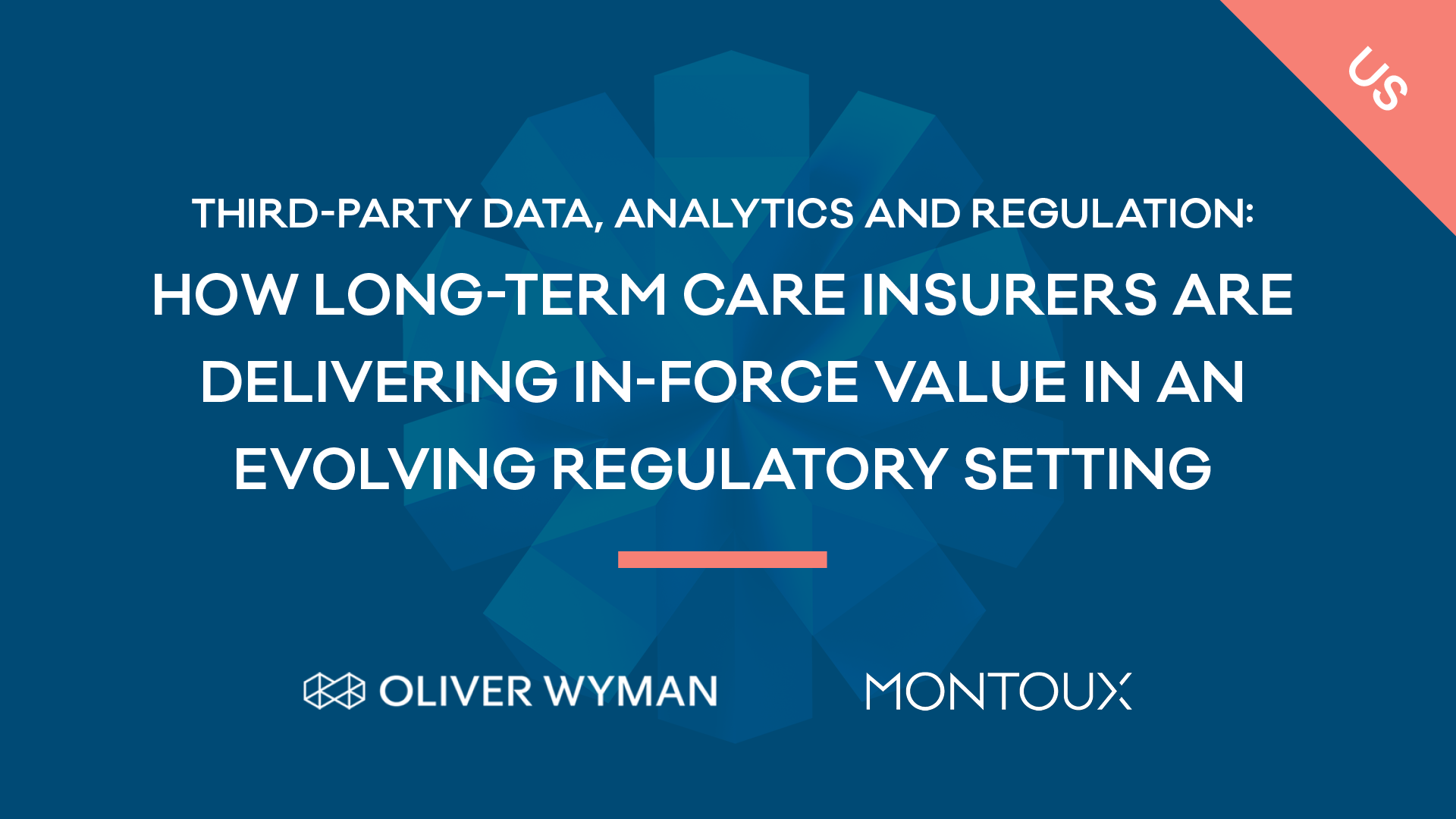 Third-party data, analytics and regulation: How long-term care insurers are delivering in-force value in an evolving regulatory setting