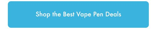 Shop the best vape pens link