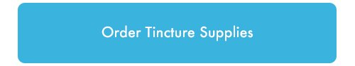 order tincture supplies link