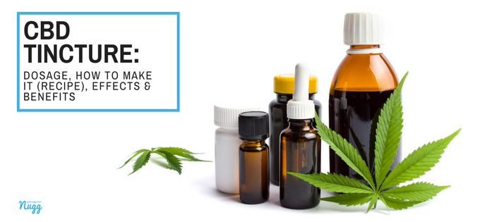 Cbd Tincture Dosage How To Make It Recipe Effects Benefits