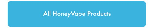 All Honeyvape products
