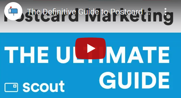 Thumbnail for Youtube video for Scout's Ultimate Guide to Postcard Marketing
