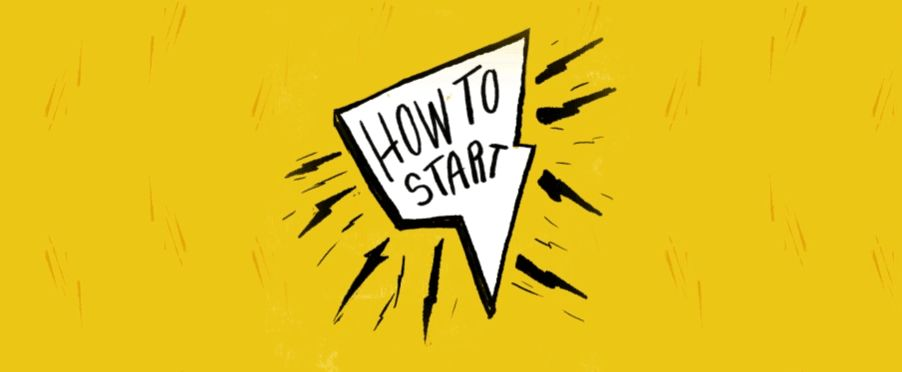 """How to start"" graphic."