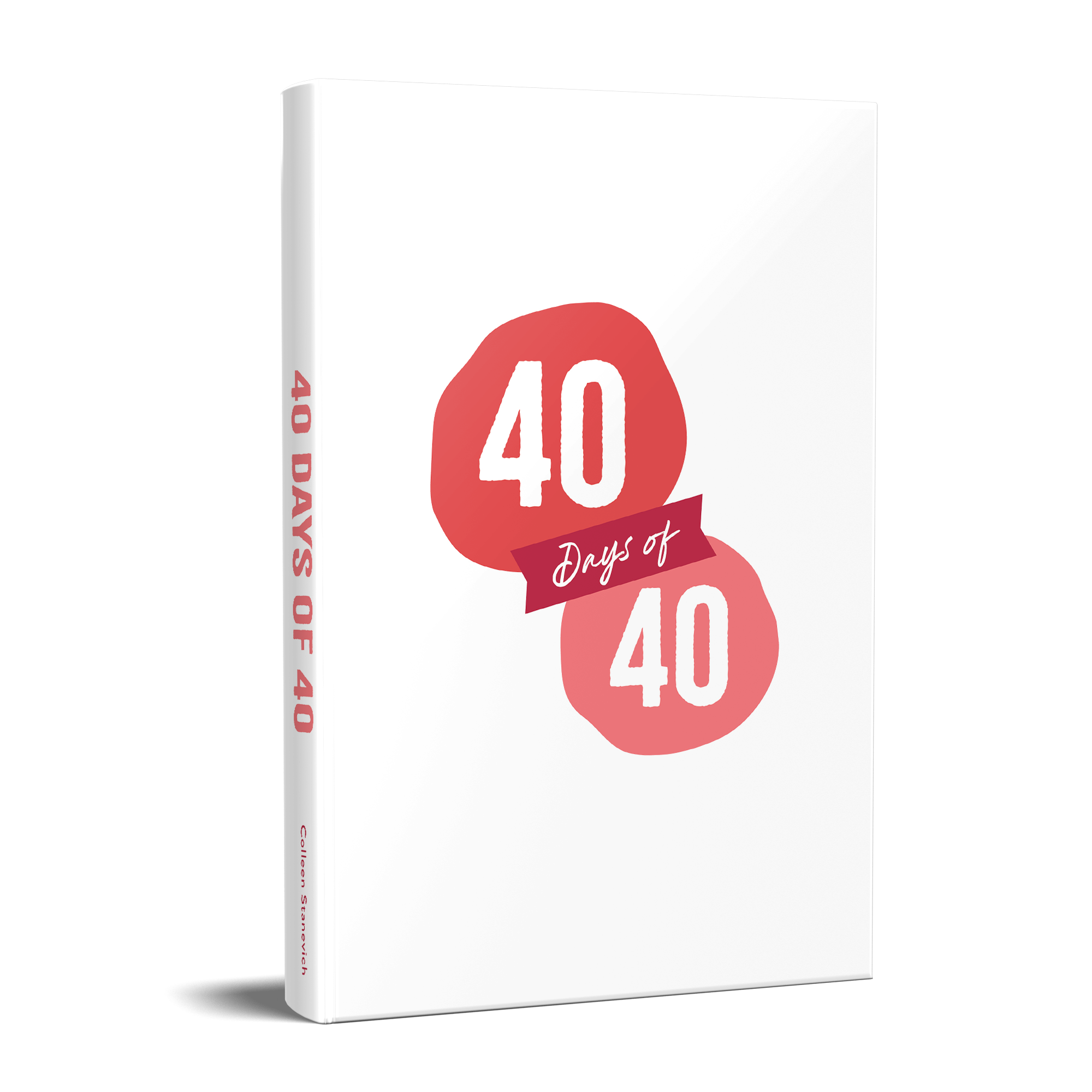 40 Days of 40 Journal